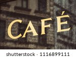old cafe sign | Shutterstock . vector #1116899111