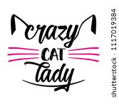 crazy cat lady   funny quote... | Shutterstock .eps vector #1117019384