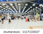 abstract blur airport terminal... | Shutterstock . vector #1117133027