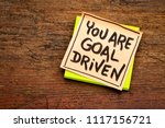 you are goal driven   positive...   Shutterstock . vector #1117156721