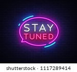 stay tuned neon signs vector.... | Shutterstock .eps vector #1117289414