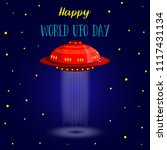 world ufo day. flying saucer ... | Shutterstock .eps vector #1117431134