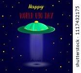 world ufo day. flying saucer ... | Shutterstock .eps vector #1117432175