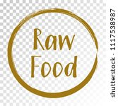 raw food diet label  painted... | Shutterstock .eps vector #1117538987