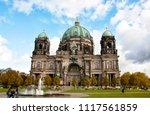 berliner dom  berlin cathedral  ... | Shutterstock . vector #1117561859