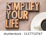 simplify your life advice  ...   Shutterstock . vector #1117713767