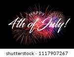 happy july 4th greeting with... | Shutterstock . vector #1117907267
