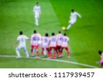 the blur background of football ... | Shutterstock . vector #1117939457