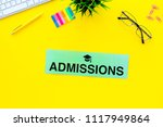 college admission concept. word ... | Shutterstock . vector #1117949864
