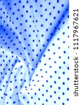 Small photo of Texture. Drawing. background. silk fabric - blue, polka. The eternal favorite and the constant companion of the most fashionable, stylish and actual designs - silk oil polka.