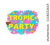 words tropic party composition... | Shutterstock .eps vector #1118222615