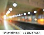 defocused background of subway... | Shutterstock . vector #1118257664