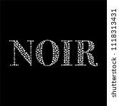 noir  black  slogan with... | Shutterstock .eps vector #1118313431