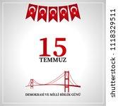 15 temmuz demokrasi ve milli... | Shutterstock .eps vector #1118329511