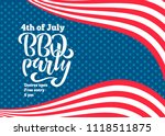 july 4th bbq party lettering... | Shutterstock .eps vector #1118511875