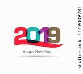 happy new year 2019 text design ... | Shutterstock .eps vector #1119009281