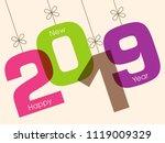 happy new year 2019 text design ... | Shutterstock .eps vector #1119009329