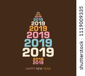 happy new year 2019 text design ... | Shutterstock .eps vector #1119009335