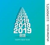 happy new year 2019 text design ... | Shutterstock .eps vector #1119009371