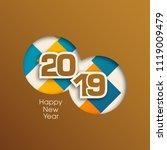 happy new year 2019 text design ... | Shutterstock .eps vector #1119009479