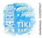 tiki tribal wooden mask  palm... | Shutterstock .eps vector #1119207617