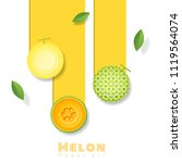fresh melon fruit background in ... | Shutterstock .eps vector #1119564074