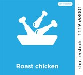 roast chicken vector icon... | Shutterstock .eps vector #1119568001