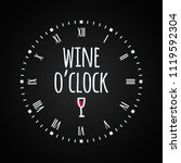 wine glass concept with clock... | Shutterstock .eps vector #1119592304