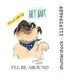 cute dog slogans. vector baby... | Shutterstock .eps vector #1119594689