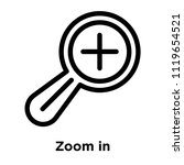 zoom in icon vector isolated on ... | Shutterstock .eps vector #1119654521