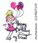 happy birthday my friend....   Shutterstock .eps vector #1119837125