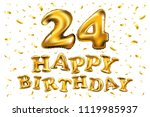 raster copy happy birthday 24rd ... | Shutterstock . vector #1119985937