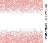 rose gold glitter scattered on... | Shutterstock . vector #1119998231
