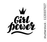 hand written lettering girl... | Shutterstock .eps vector #1120337027