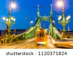 freedom bridge in budapest at... | Shutterstock . vector #1120371824