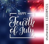 happy independence day usa.... | Shutterstock .eps vector #1120389221