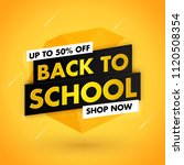 back to school sale template... | Shutterstock .eps vector #1120508354
