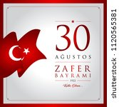 30 agustos zafer bayrami vector ... | Shutterstock .eps vector #1120565381