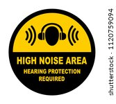 high noise area warning sign ... | Shutterstock .eps vector #1120759094