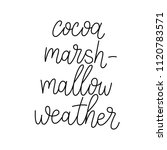 cocoa marshmallow weather.... | Shutterstock .eps vector #1120783571