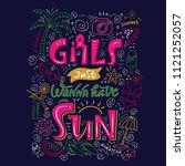 girls just wanna have sun. hand ...   Shutterstock .eps vector #1121252057
