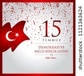 15 temmuz demokrasi ve milli...   Shutterstock .eps vector #1121363624