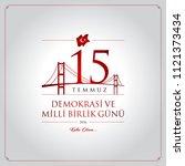 15 temmuz demokrasi ve milli... | Shutterstock .eps vector #1121373434
