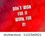 fitness motivation quote | Shutterstock . vector #1121560421