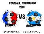 soccer game france vs argentina.... | Shutterstock .eps vector #1121569979