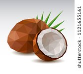 polygonal coconut. low poly.... | Shutterstock .eps vector #1121655161