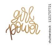 girl power   inspirational... | Shutterstock .eps vector #1121737721