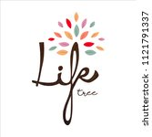 life tree text quote with... | Shutterstock .eps vector #1121791337
