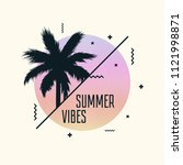 summer vibes poster design with ... | Shutterstock .eps vector #1121998871