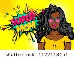 super mom wow face. black... | Shutterstock .eps vector #1122118151